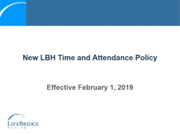 New LBH Time and Attendance Policy