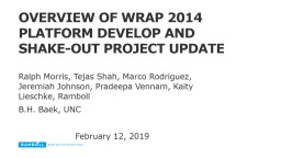 Overview of WRAP 2014 Platform develop and Shake-Out project update