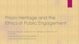 Prison Heritage and the Ethics of Public Engagement