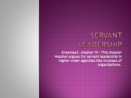 Servant Leadership Greenleaf, chapter iii – This chapter