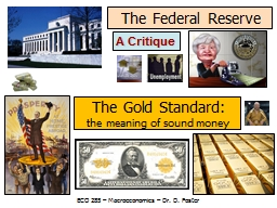 The Federal Reserve A Critique