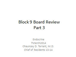 Block 9 Board Review Part 3