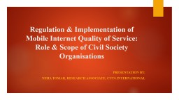 Regulation & Implementation of Mobile Internet Quality of Service: Role & Scope of Civil So