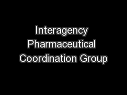 Interagency Pharmaceutical Coordination Group