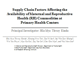 Supply Chain Factors Affecting the Availability of Maternal and Reproductive Health (RH) Commoditie