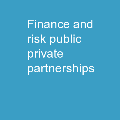 Finance and Risk  Public-Private Partnerships