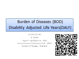 Burden of Diseases   (BOD)