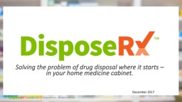 Solving the problem of drug disposal where it starts – in your home medicine cabinet.