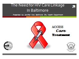 The Need for HIV Care Linkage