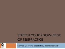 Stretch Your knowledge of telepractice