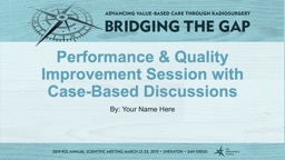 Performance & Quality Improvement Session with Case-Based Discussions