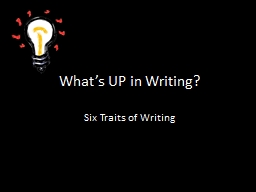 What's UP in Writing? Six Traits of Writing