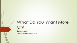 What Do You Want More Of? PowerPoint PPT Presentation