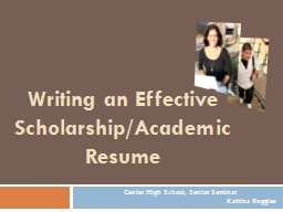 Writing an Effective Scholarship/Academic Resume