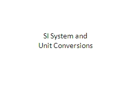 SI System and Unit Conversions