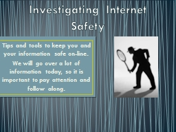 Investigating Internet Safety