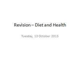 Revision – Diet and Health