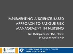 Implementing A Science-Based Approach to fatigue Risk Management  in nursing