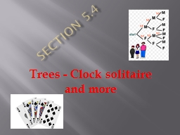 Section 5.4 Trees - Clock solitaire and more
