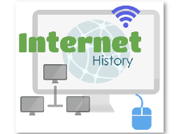 Internet History Google the following questions�