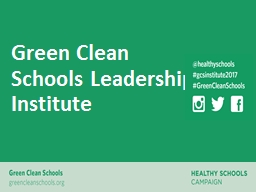 Green Clean Schools Leadership Institute