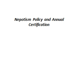 Nepotism Policy and Annual Certification