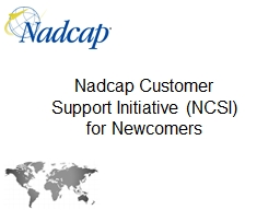 Nadcap  Customer  Support Initiative (NCSI)