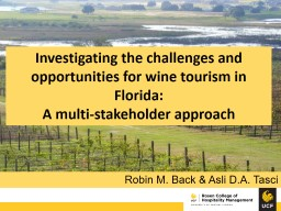 Opening Title VERSION A Investigating the challenges and opportunities for wine tourism in Florida: