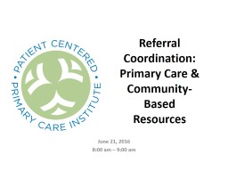 Referral Coordination: Primary Care & Community-Based Resources