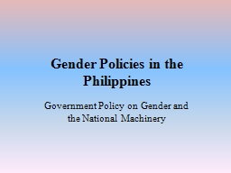 Gender Policies in the Philippines PowerPoint PPT Presentation