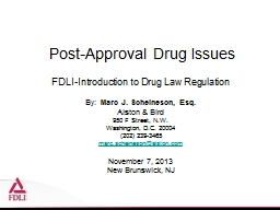 Post-Approval Drug Issues