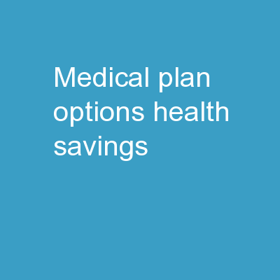 Medical Plan Options Health Savings