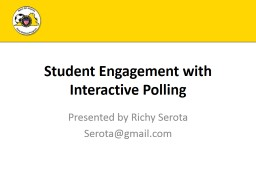 Student  Engagement  with Interactive Polling