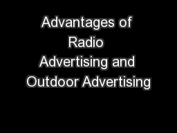 Advantages of Radio Advertising and Outdoor Advertising PowerPoint PPT Presentation