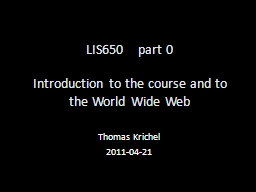 LIS650	 part  0 Introduction to the