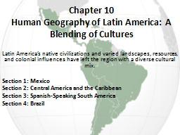 Chapter 10 Human Geography of Latin America: A Blending of Cultures