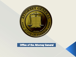 Office of the Attorney General PowerPoint PPT Presentation