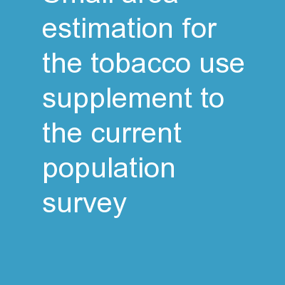 Small Area Estimation for the Tobacco Use Supplement to the Current Population Survey