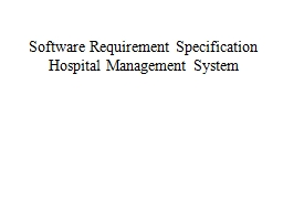 Software Requirement Specification Hospital Management System