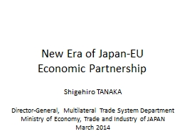 Shigehiro  TANAKA Director-General, Multilateral Trade System