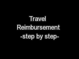 Travel  Reimbursement -step by step-