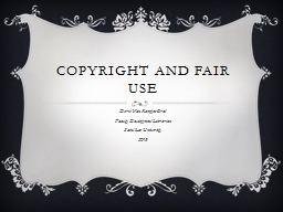 Copyright and Fair Use Doris Van