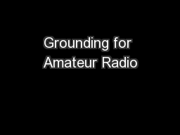 Grounding for Amateur Radio