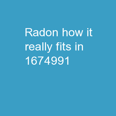 Radon How It Really Fits in PowerPoint PPT Presentation