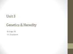 Unit 3 Genetics & Heredity