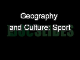 Geography and Culture: Sport