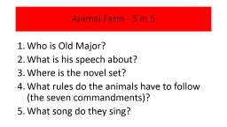 Animal Farm - 5 in 5  Who is Old Major?
