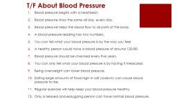 T/F About Blood Pressure
