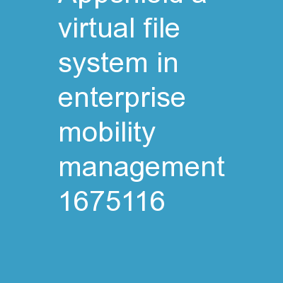 AppShield: A Virtual File System in Enterprise Mobility Management