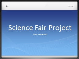 Science Fair Project What is expected?